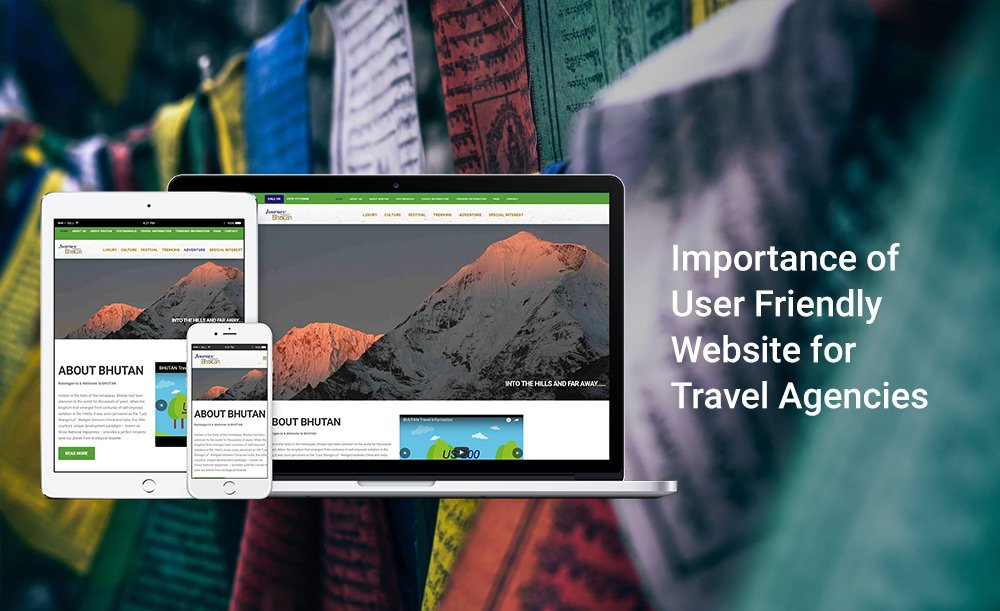 Travel Agency Website >> Importance Of User Friendly Website For Travel Agencies